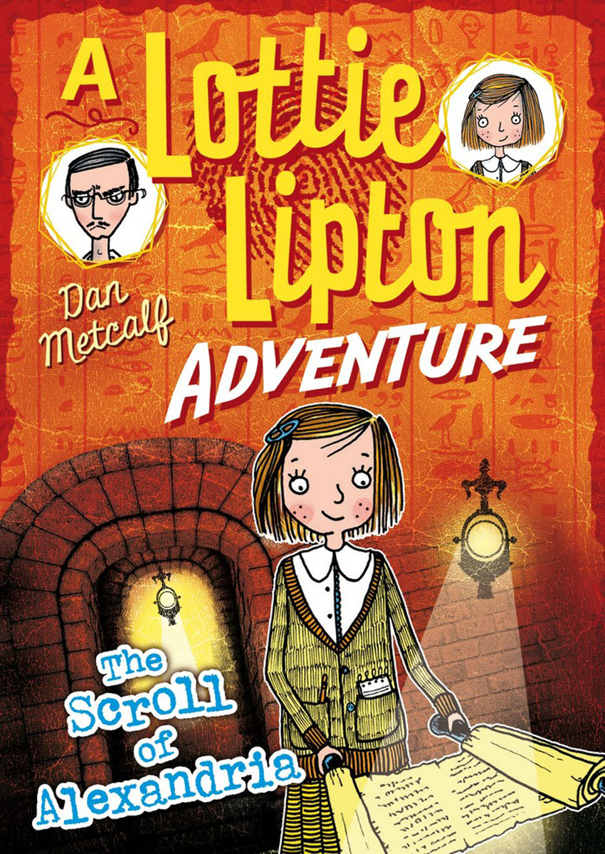 The Scroll of Alexandria A Lottie Lipton Adventure the seventh scroll