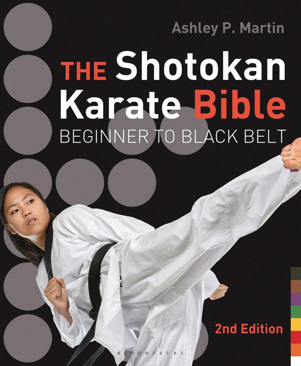 The Shotokan Karate Bible 2nd edition karate kata applications