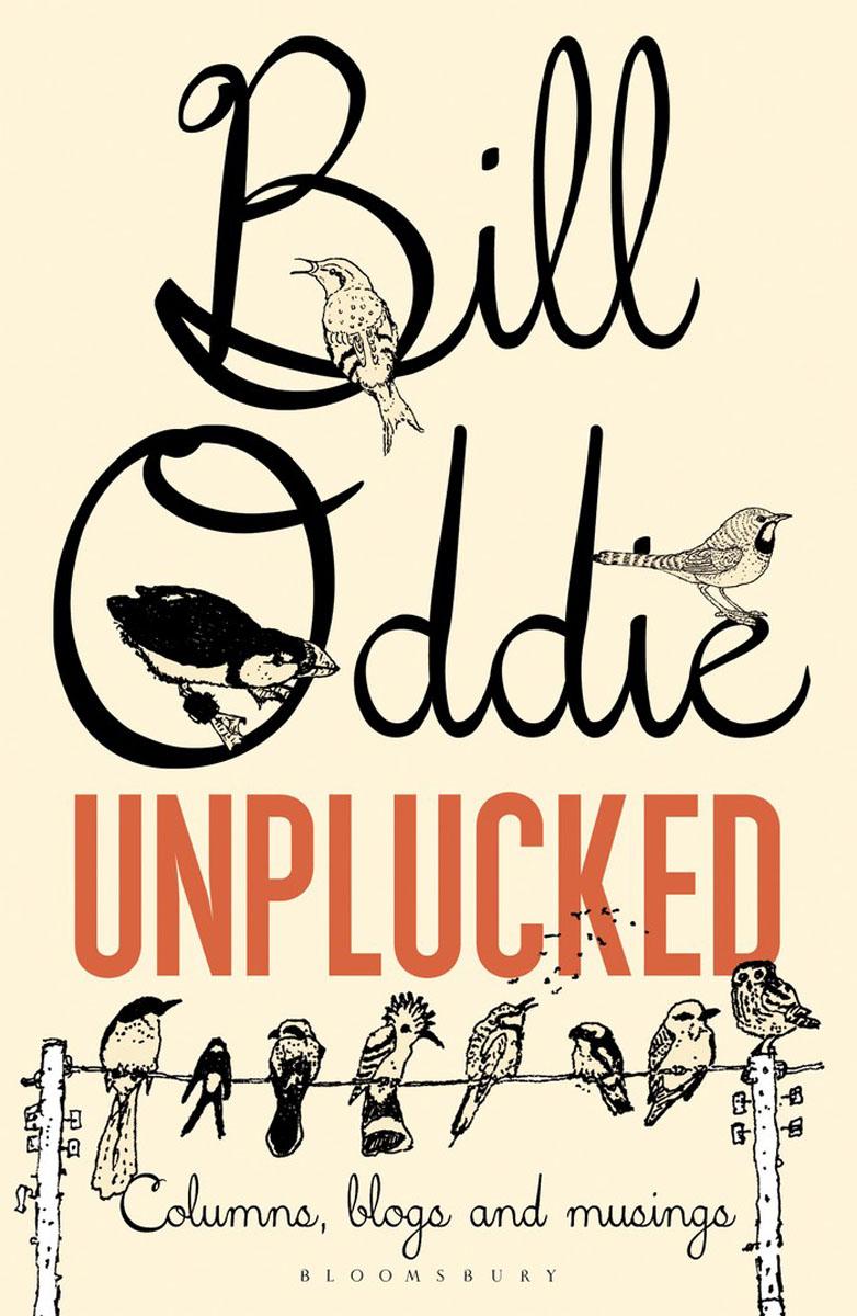 Bill Oddie Unplucked blogs in slovakia