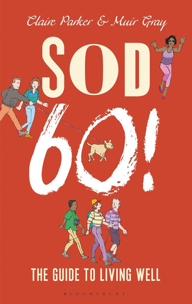Sod Sixty! how to stay sane