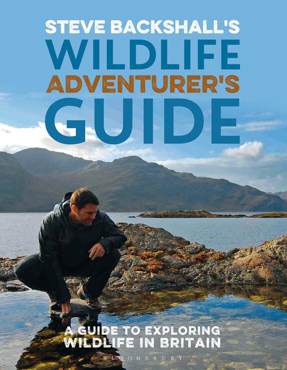 Steve Backshall's Wildlife Adventurer's Guide steve berges the complete guide to flipping properties