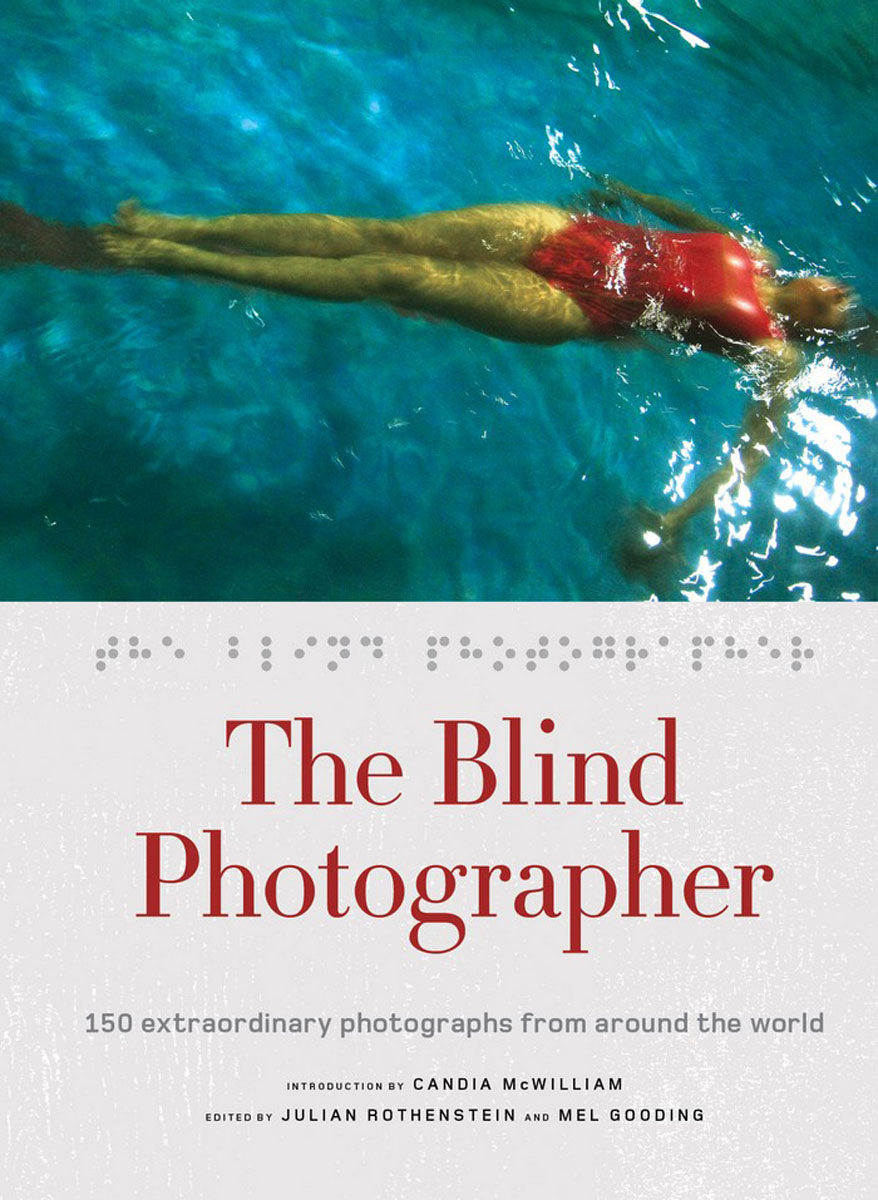 The Blind Photographer the blind side of the heart