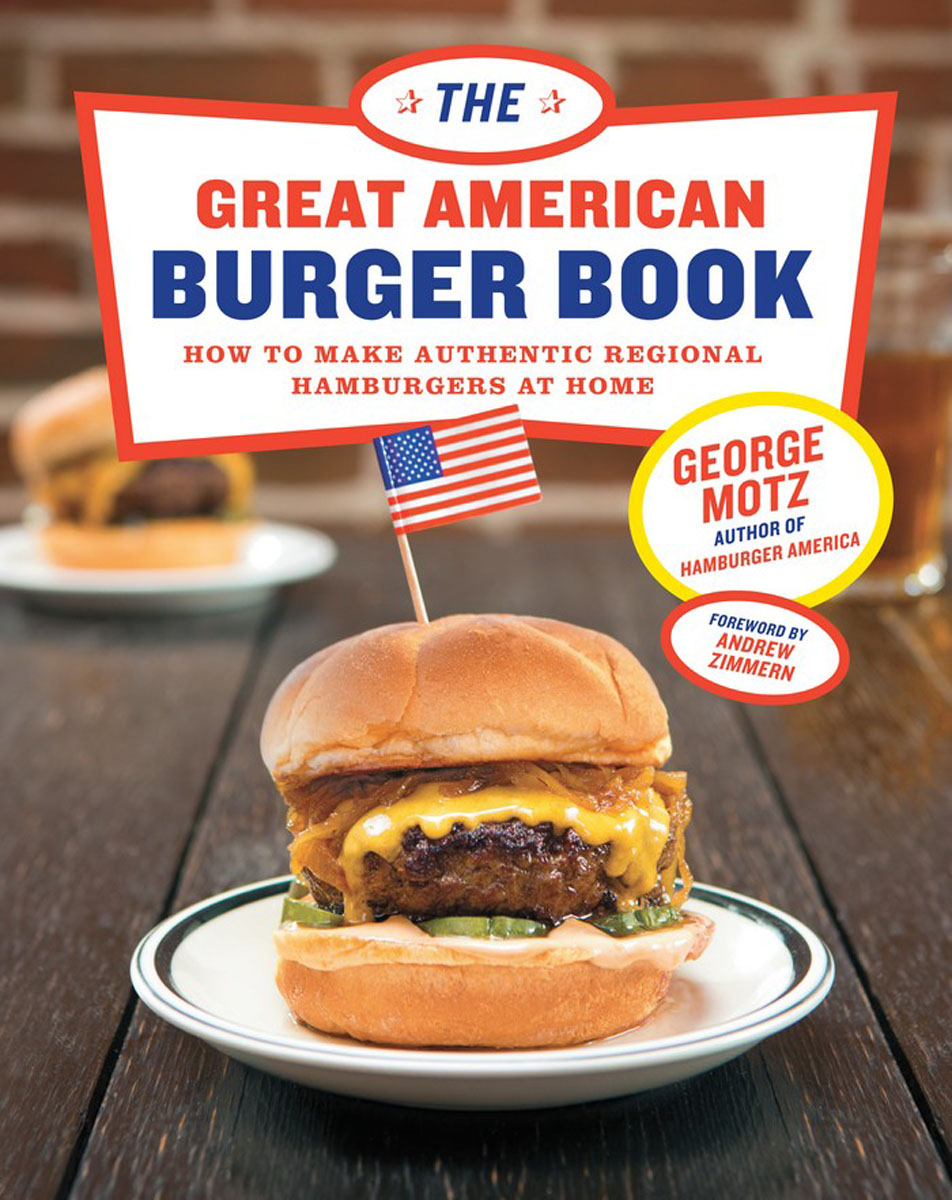 The Great American Burger Book like bug juice on a burger