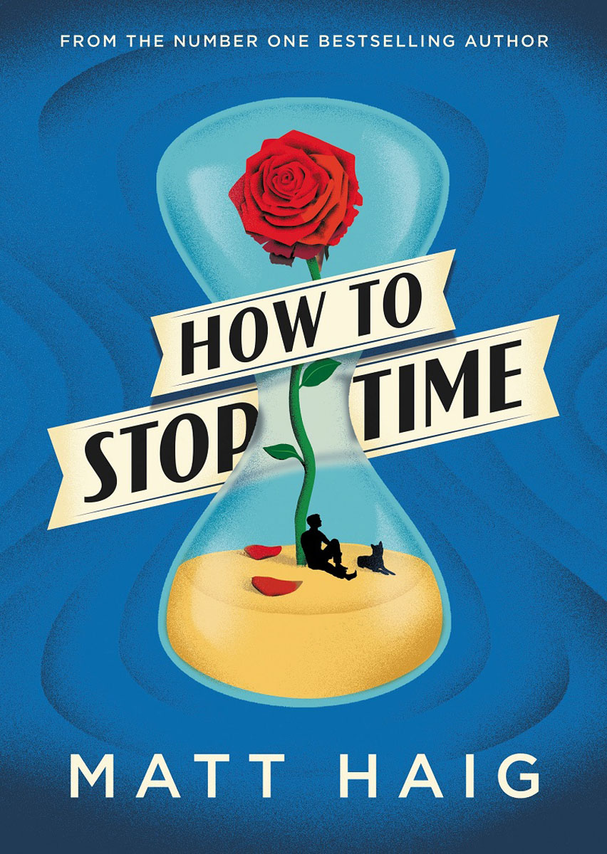 How to Stop Time how to stay sane