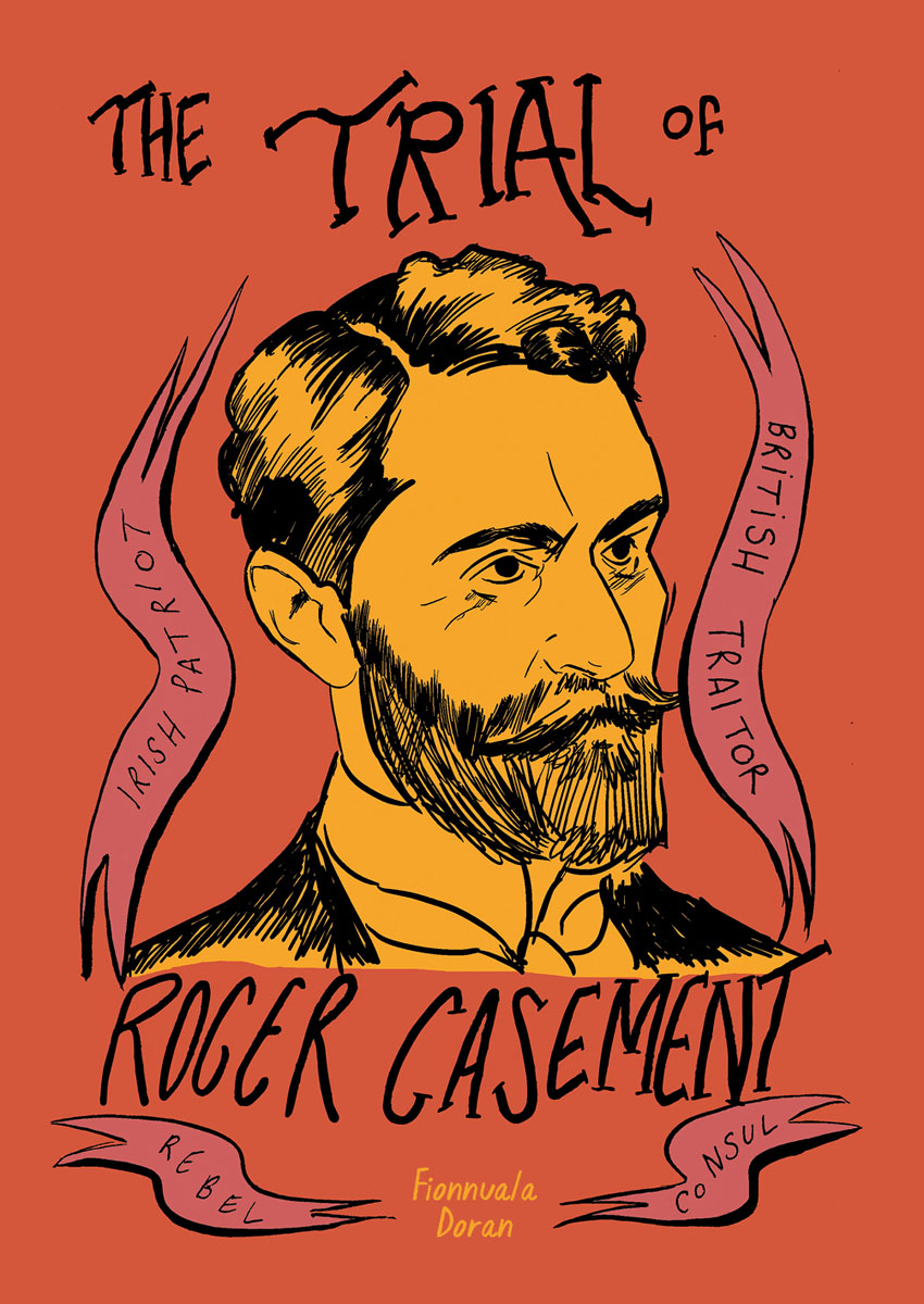 The Trial of Roger Casement one day at a time
