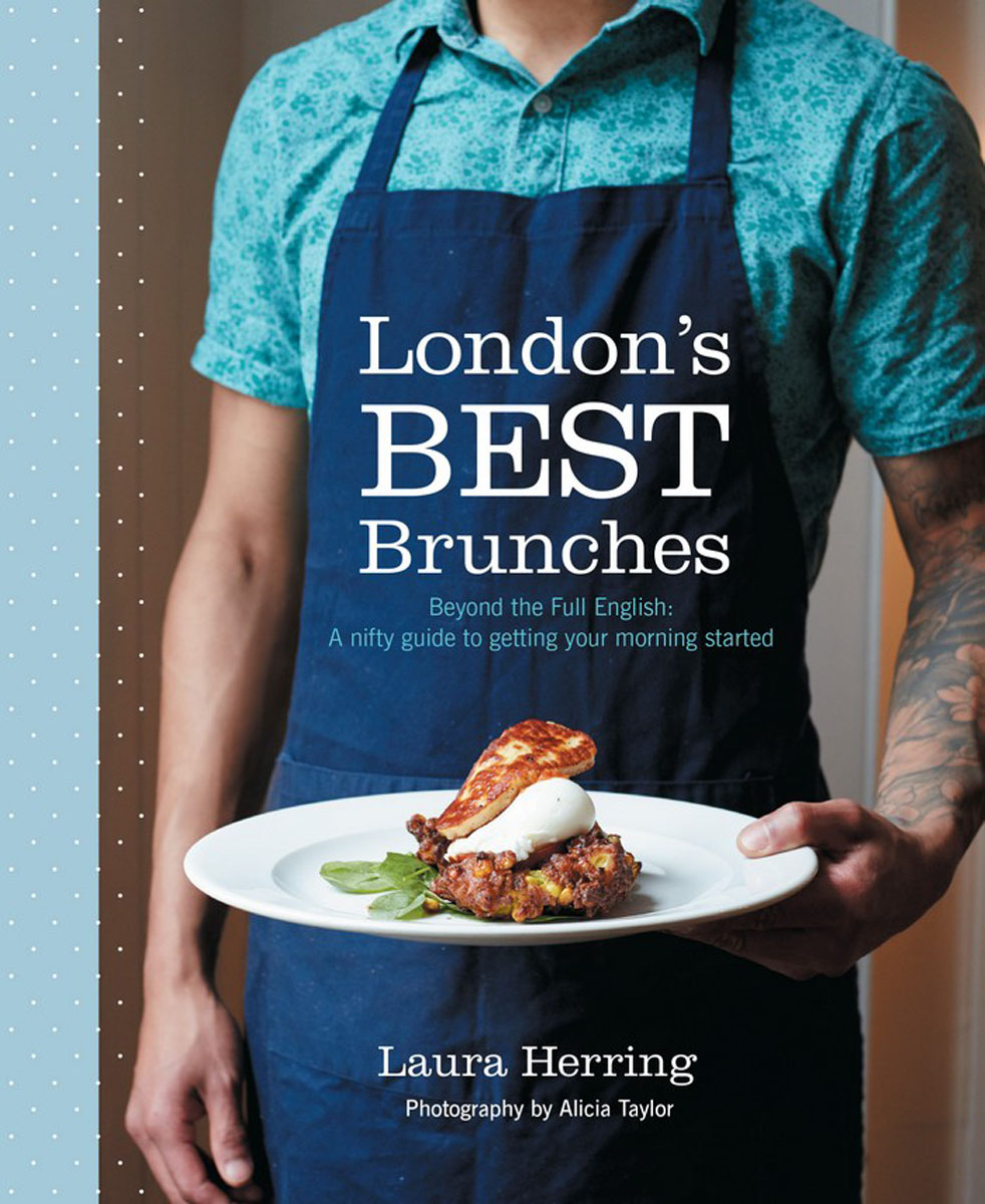 London's Best Brunches duncan bruce the dream cafe lessons in the art of radical innovation