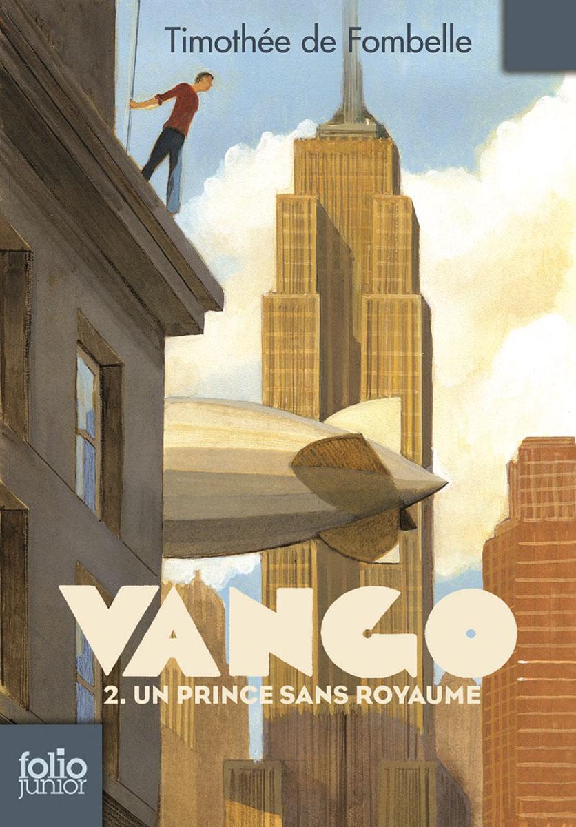 Vango - Un prince sans royaume vango entre ciel et terre