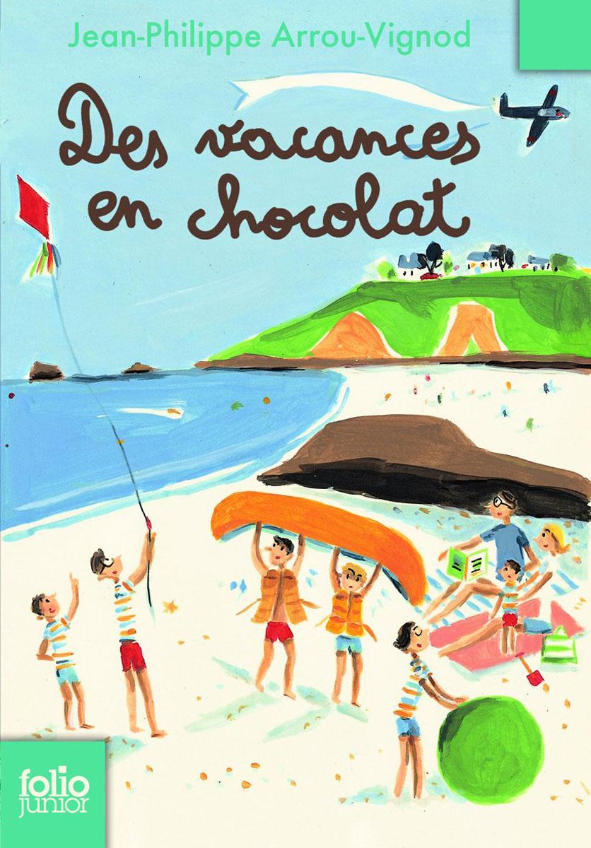 Les vacances en chocolat pierre et jean