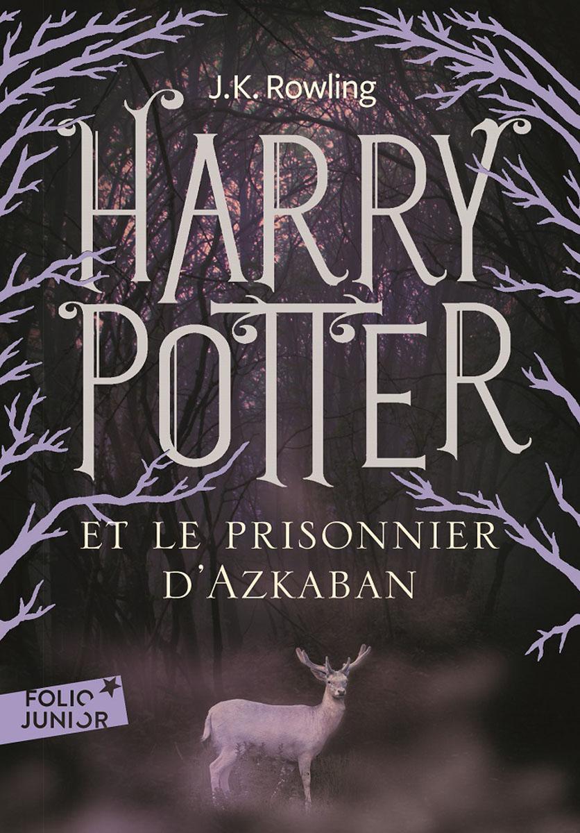 Harry Potter et le prisonnier d' Azkaban harry potter y la piedra filosofal