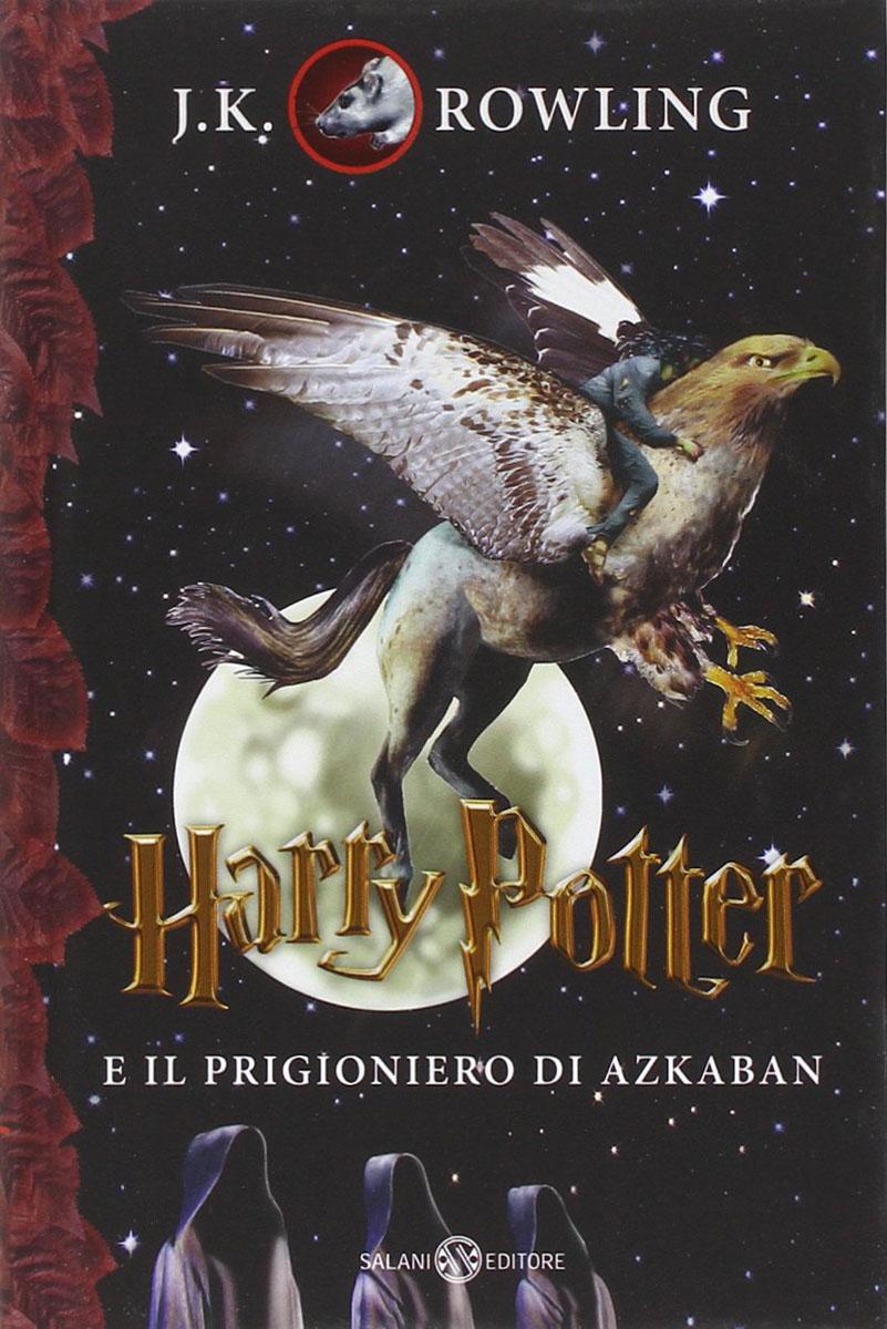 Harry Potter e il prigionero di Azkaban harry potter e la pietra filosofale