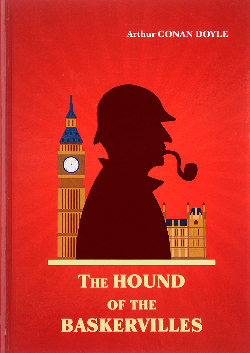 Arthur Conan Doyle The Hound of the Baskervilles doyle a the hound of the baskervilles детективный роман на английском языке