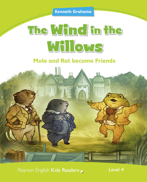 The Wind in the Willows: Level 4 авточехлы зимние the old pad at home