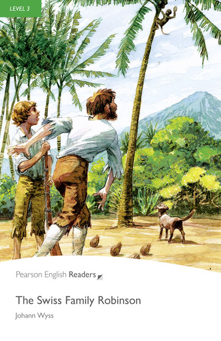 Level 3: The Swiss Family Robinson Book and MP3 Pack robinson where to cruise cloth