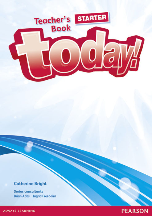 Today! Starter Teachers' Book and etext (Cd-Rom) today students book 2