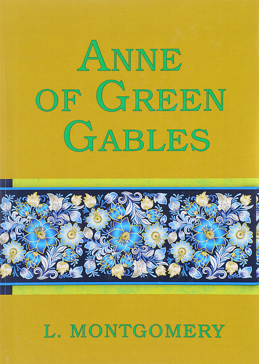 Lucy Montgomery Anne of Green Gables lucy maud montgomery anne of green gables