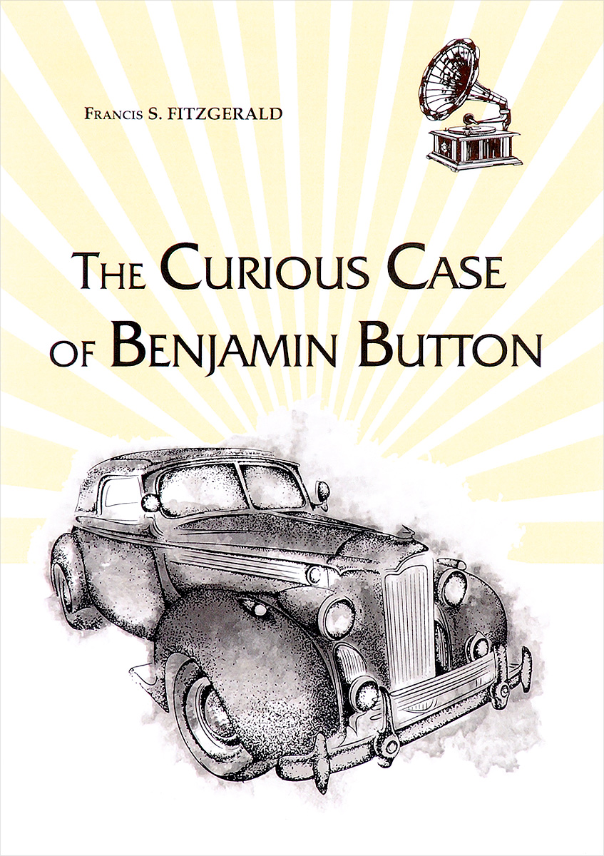 Francis S. Fitzgerald The Curious Case of Benjamin Button clare francis betrayal