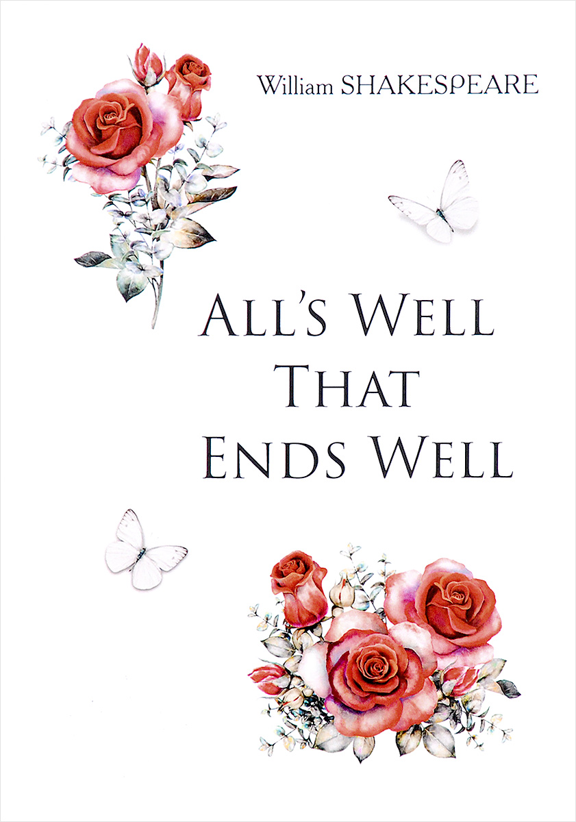 William Shakespeare All's Well That Ends Well shakespeare lexicon