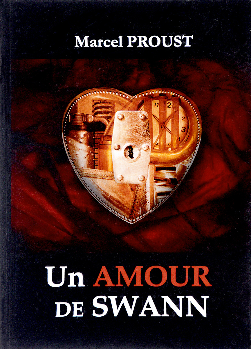 Marcel Proust Un amour de Swann proust marcel in search of lost time volume iii