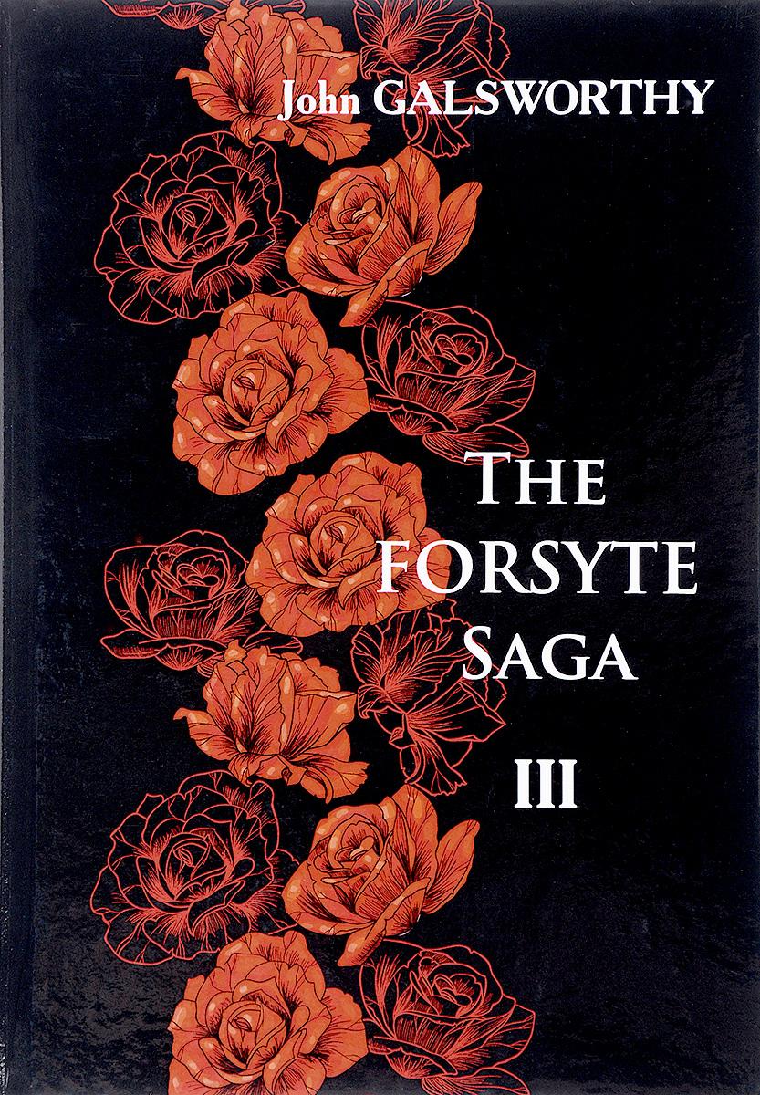 J. Galsworthy The Forsyte Saga. В 3 томах. Tом 3 голсуорси дж the forsyte saga to let сага о форсайтах сдается внаем