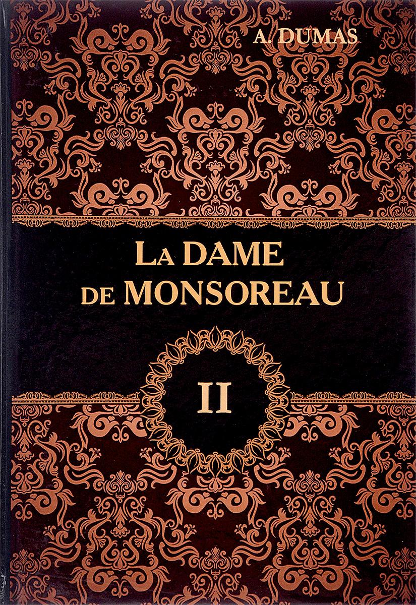 Alexandre Dumas La Dame de Monsoreau. В 3 томах. Tом 2 cd аудиокнига дюма а графиня де монсоро медиакнига