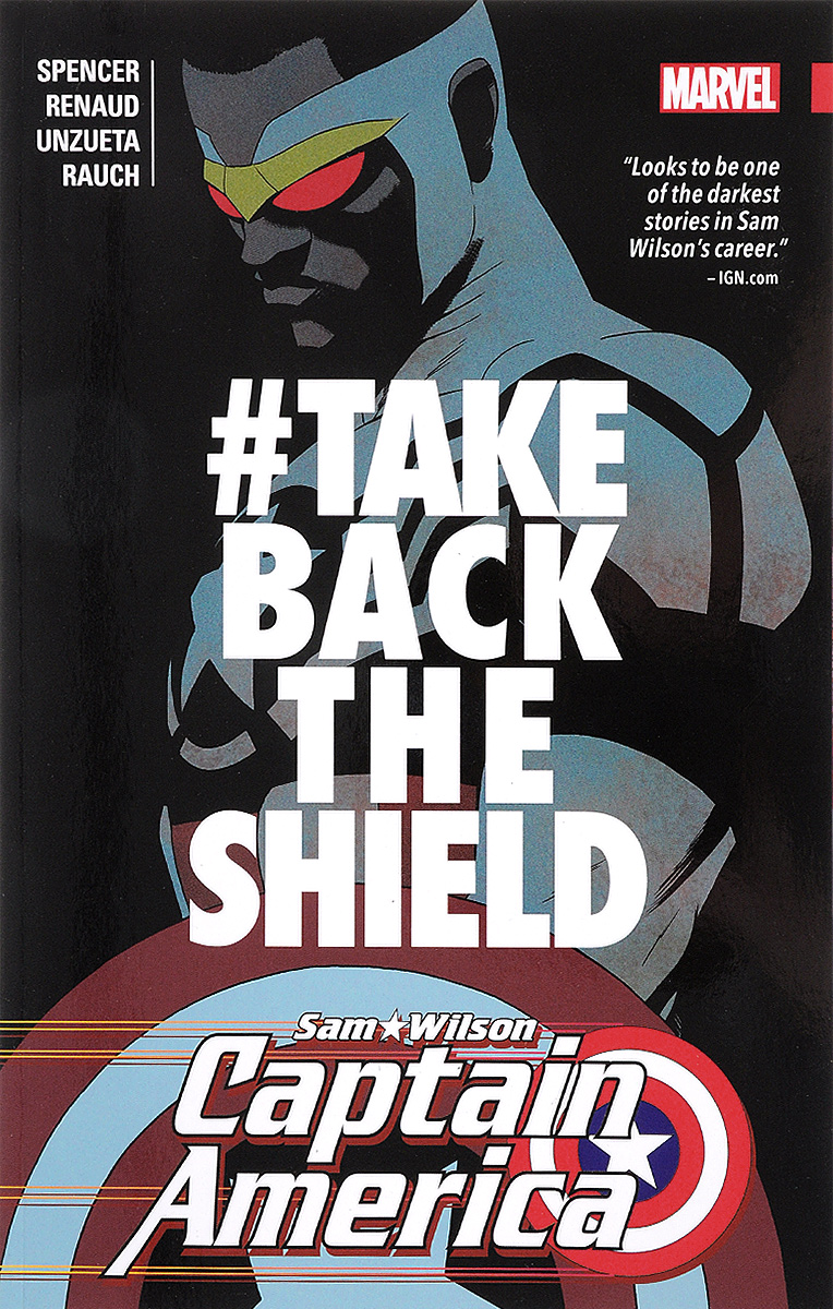Captain America: Sam Wilson: Volume 4: #TakeBackTheShield defiant