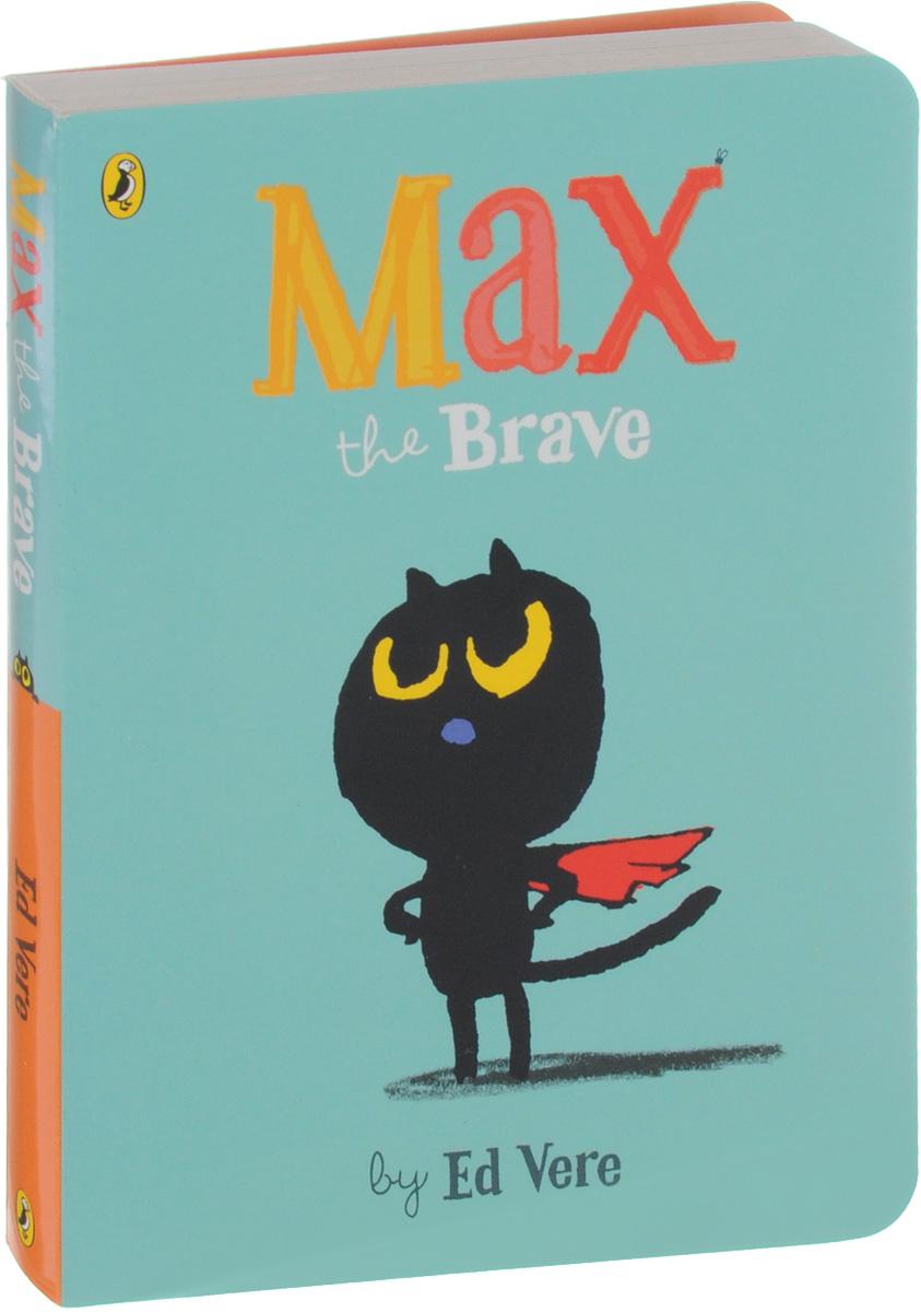 Max the Brave brave new brain