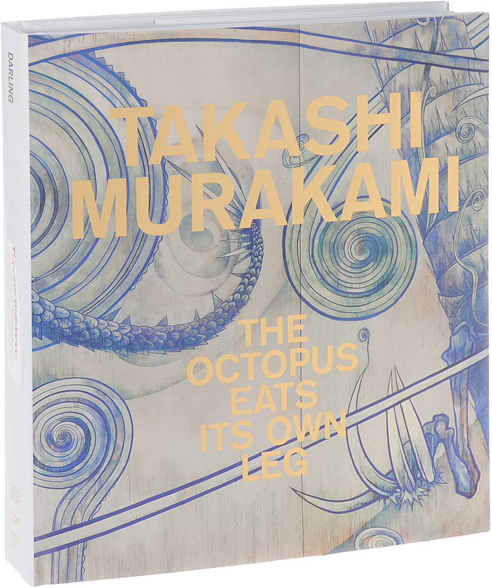 Takashi Murakami: The Octopus Eats Its Own Leg the forbidden worlds of haruki murakami