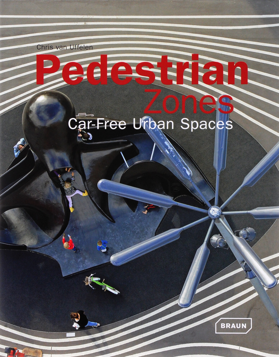 Pedestrian Zones: Car Free Urban Spaces krystel castillo villar supply chain network design including the cost of quality