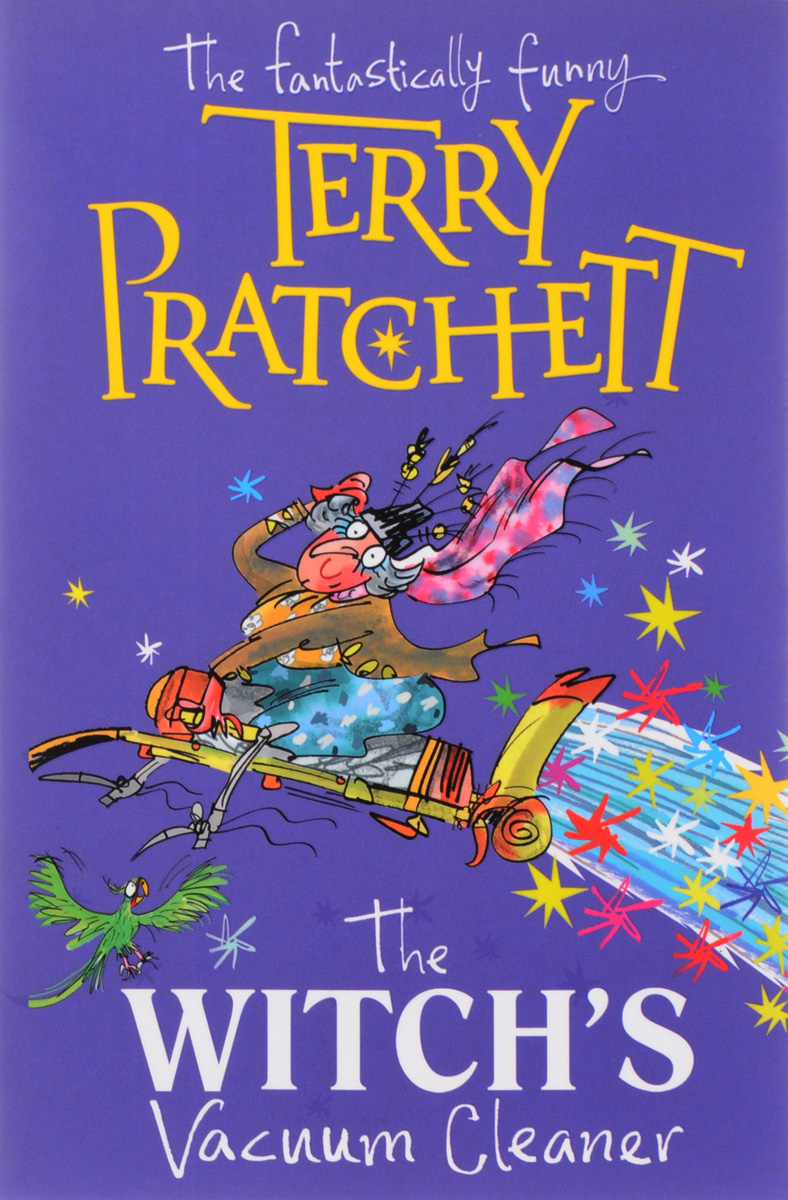 The Witch's Vacuum Cleaner: And Other Stories pratchett t dragons at crumbling castle and other stories