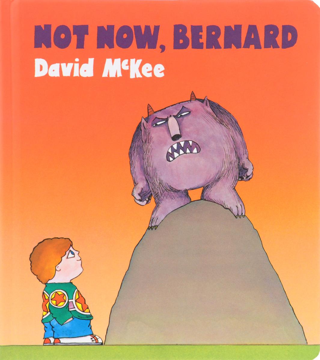 Not Now, Bernard found in brooklyn