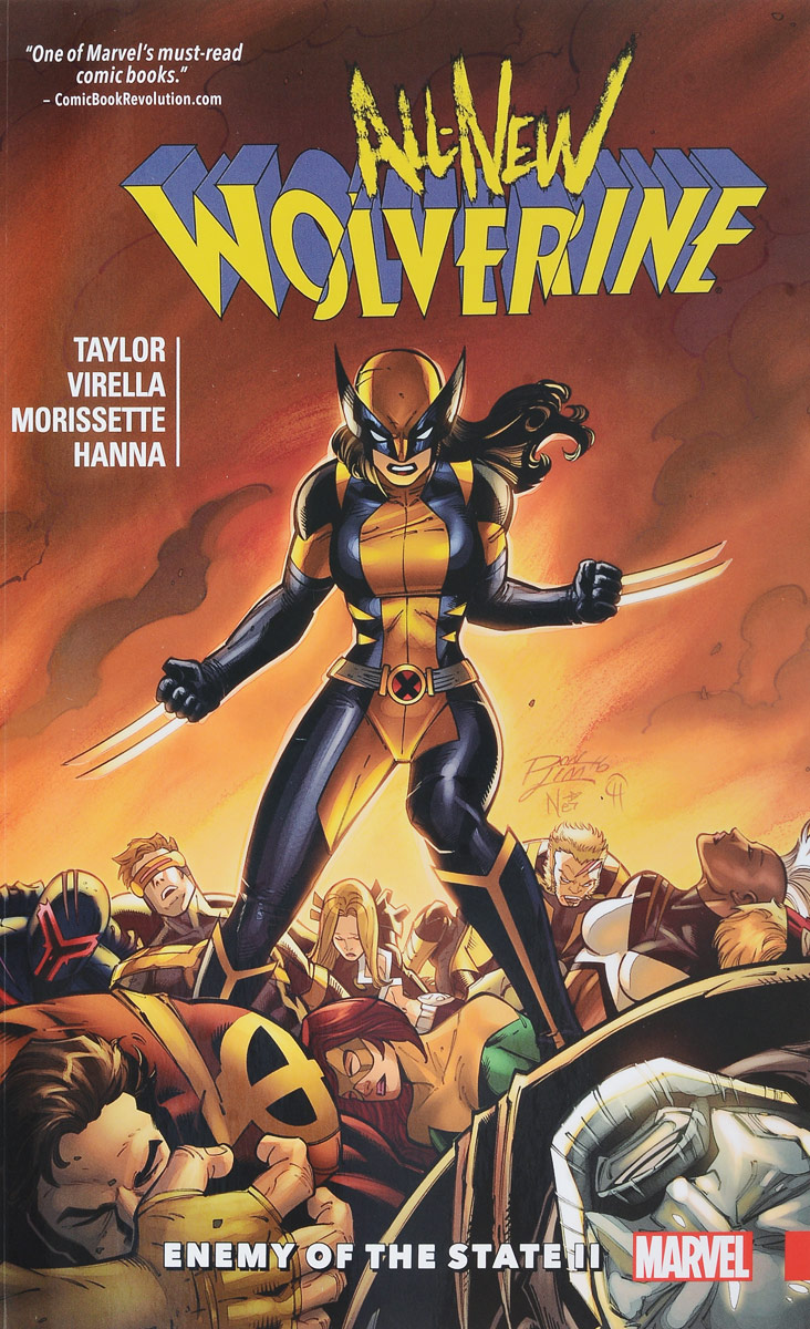 All-New Wolverine Vol. 3: Enemy of the State II wolverine vol 2 3 months to die