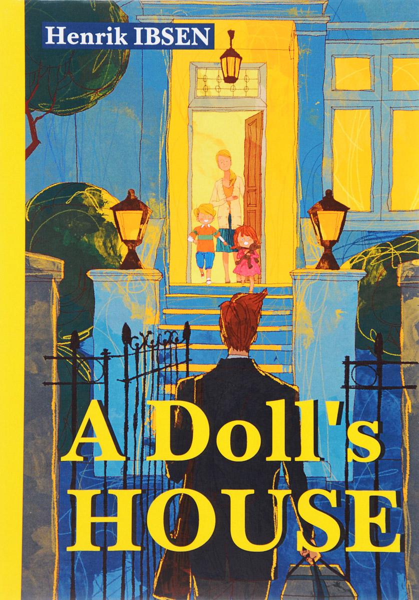 где купить  HEnrik Ibsen A Doll's House  по лучшей цене