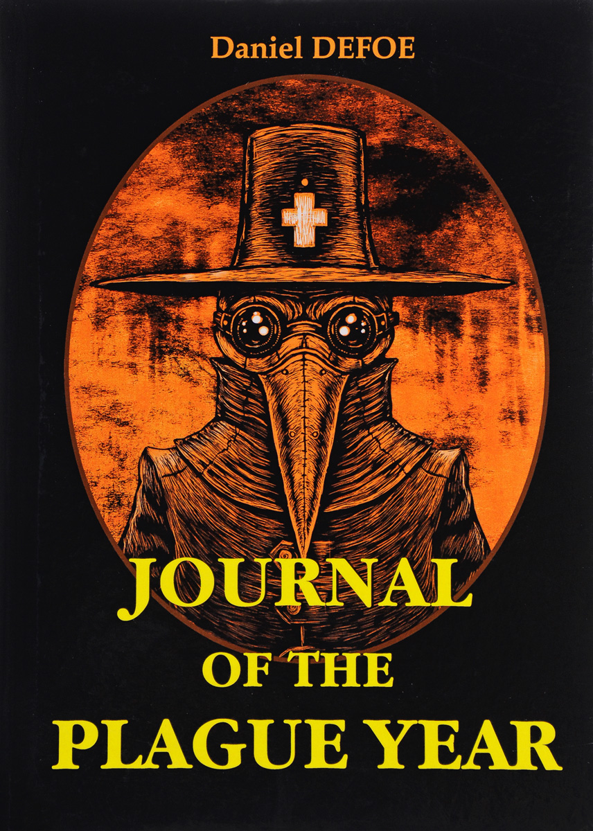 Daniel Defoe Journal of the Plague Year / Дневник чумного года defoe d journal of the plague year