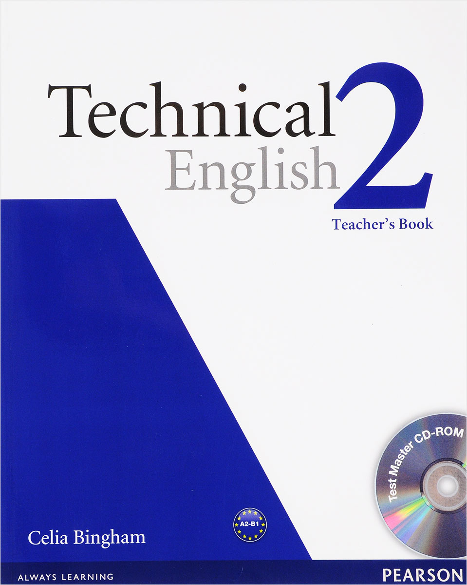 Technical English: Level 2: Teacher's Book (+ Test Master Audio CD-ROM) bowen m way ahead 4 pupils book cd rom pack