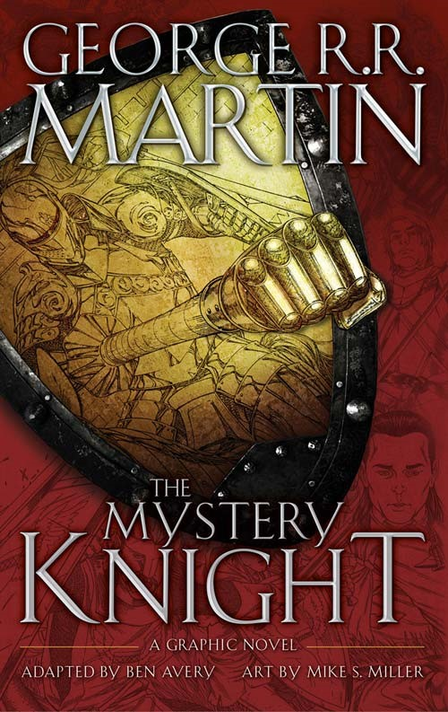 The Mystery Knight a knight of the seven kingdoms
