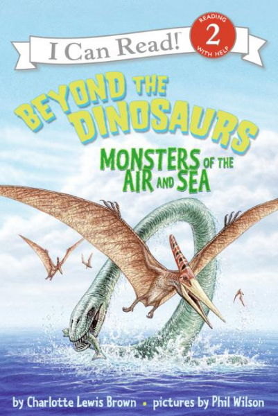 Beyond the Dinosaurs: Monsters of Air & Sea (Level 2)