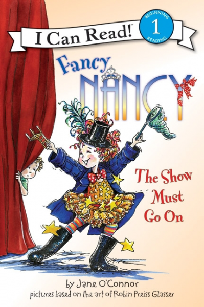 Fancy Nancy: Show Must Go On (Level 1) little lola saves the show