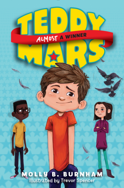 Teddy Mars Book #2: Almost a Winner teddy mars book 3 almost an outlaw