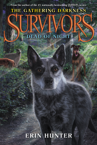 Survivors: The Gathering Darkness: Book 2: Dead of Night
