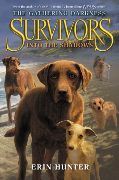 Survivors: The Gathering Darkness #3: Into the Shadows out of the light into the shadows