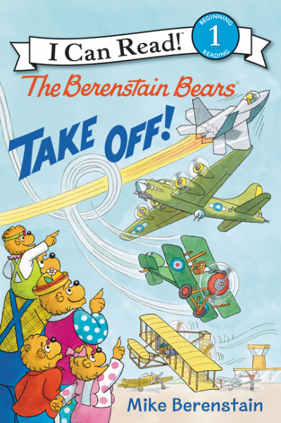 The Berenstain Bears Take Off! the flying beaver brothers and the hot air baboons