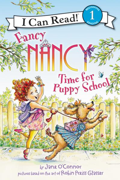 Fancy Nancy: Time for Puppy School fancy nancy pajama day level 1