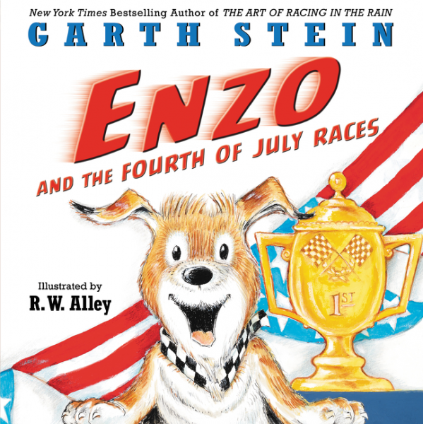 Enzo and the Fourth of July Races stein g the art of racing in the rain a novel