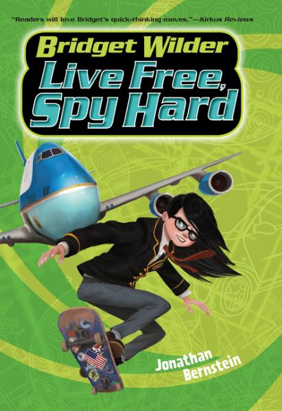 Bridget Wilder #3: Live Free, Spy Hard the spy with 29 names page 3