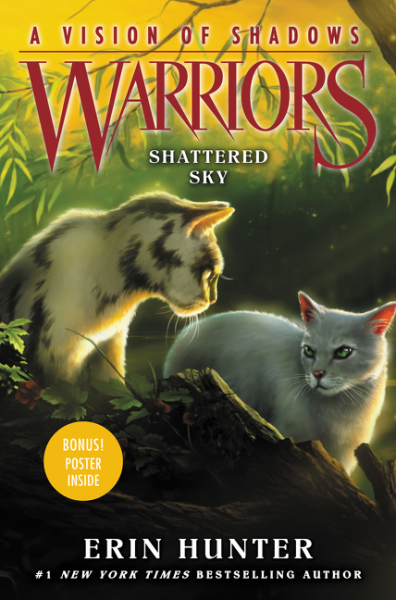 Warriors: A Vision of Shadows #3: Shattered Sky hunter е warriors a vision of shadows 1 the apprentice s quest