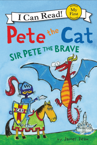 Pete the Cat: Sir Pete the Brave (My First I Can Read) brave new brain