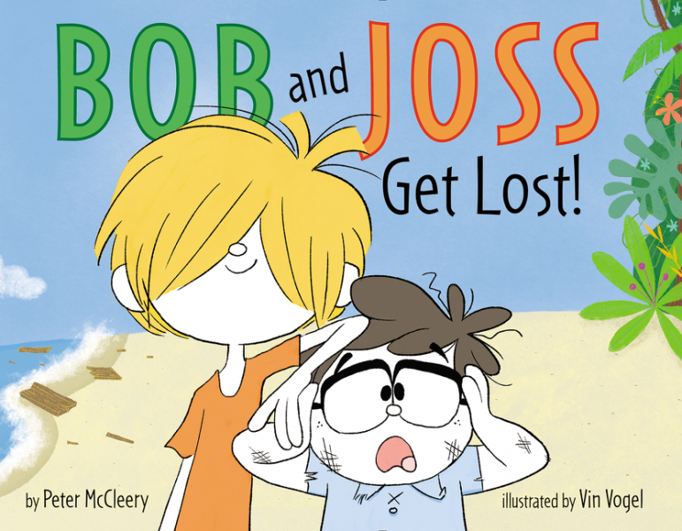 Bob and Joss Get Lost! do less get more