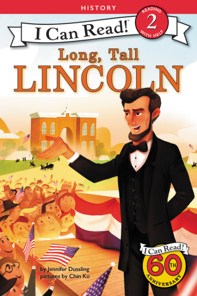 Long, Tall Lincoln the last best hope of earth – abraham lincoln