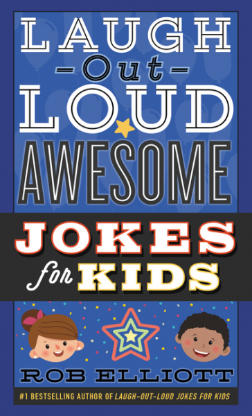 Laugh-Out-Loud Awesome Jokes for Kids lessons in laughing out loud