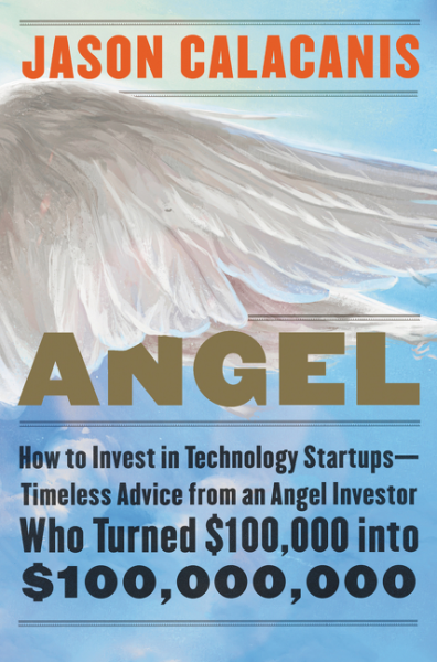 Angel reid hoffman angel investing the gust guide to making money and having fun investing in startups